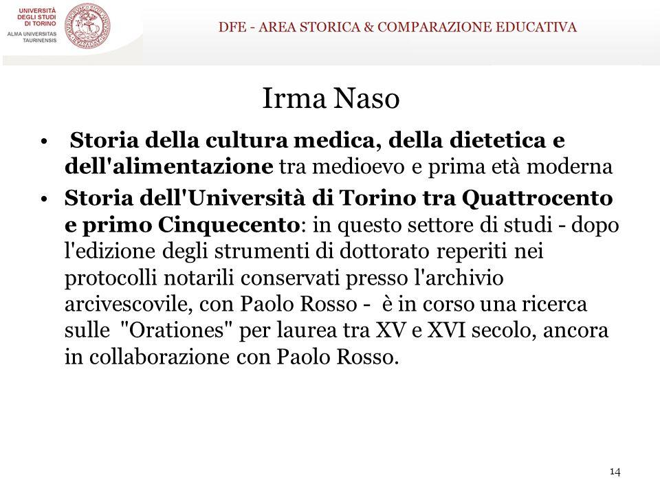 Irma Naso Storia della cultura medica, della dietetica e dell alimentazione tra medioevo e prima età moderna.
