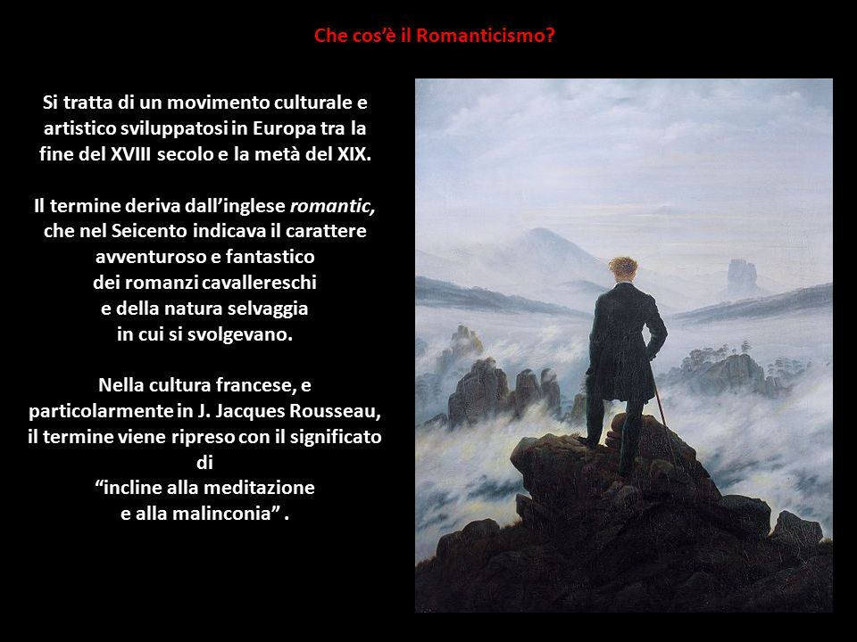 Che cos'è il Romanticismo