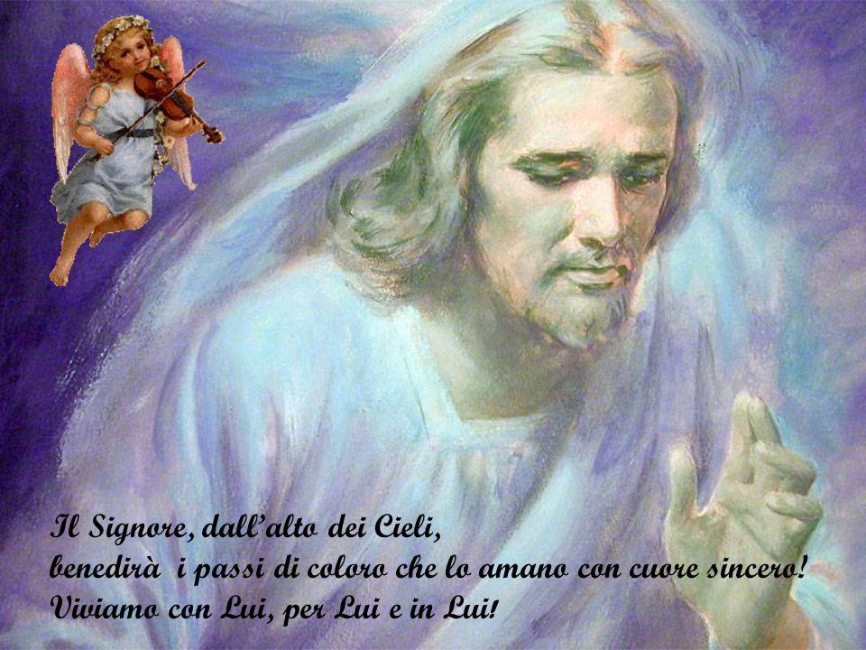 Il Signore, dall'alto dei Cieli,