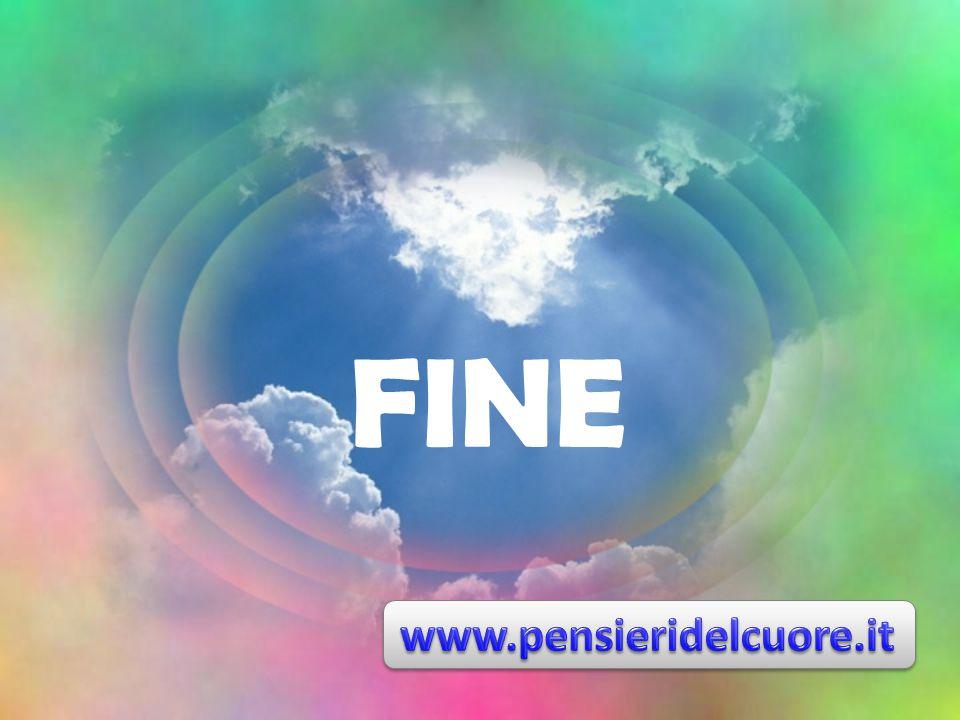 FINE www.pensieridelcuore.it
