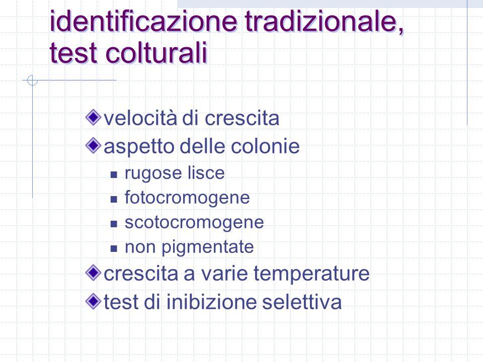 identificazione tradizionale, test colturali