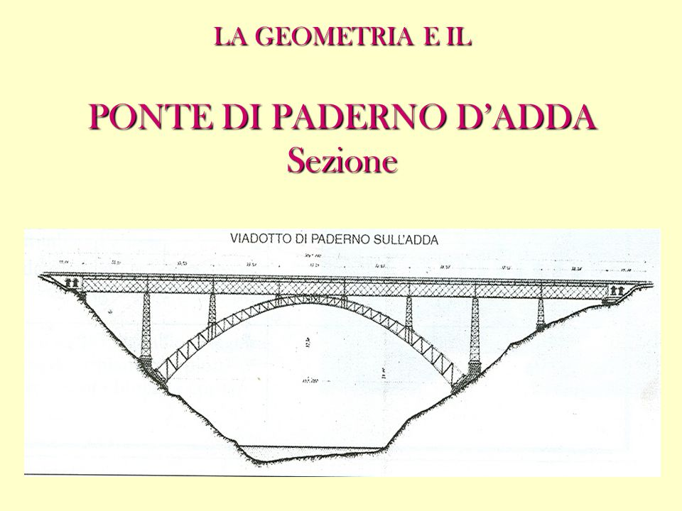 LA GEOMETRIA E IL PONTE DI PADERNO D'ADDA Sezione