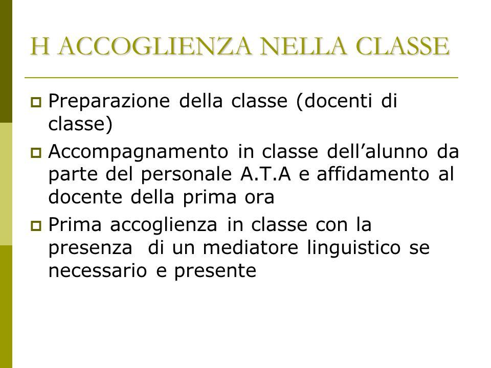 H ACCOGLIENZA NELLA CLASSE