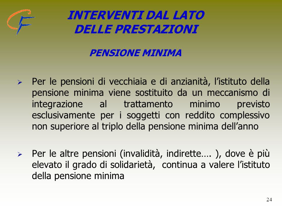 INTERVENTI DAL LATO DELLE PRESTAZIONI PENSIONE MINIMA