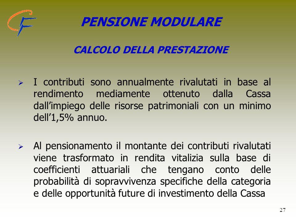 PENSIONE MODULARE CALCOLO DELLA PRESTAZIONE