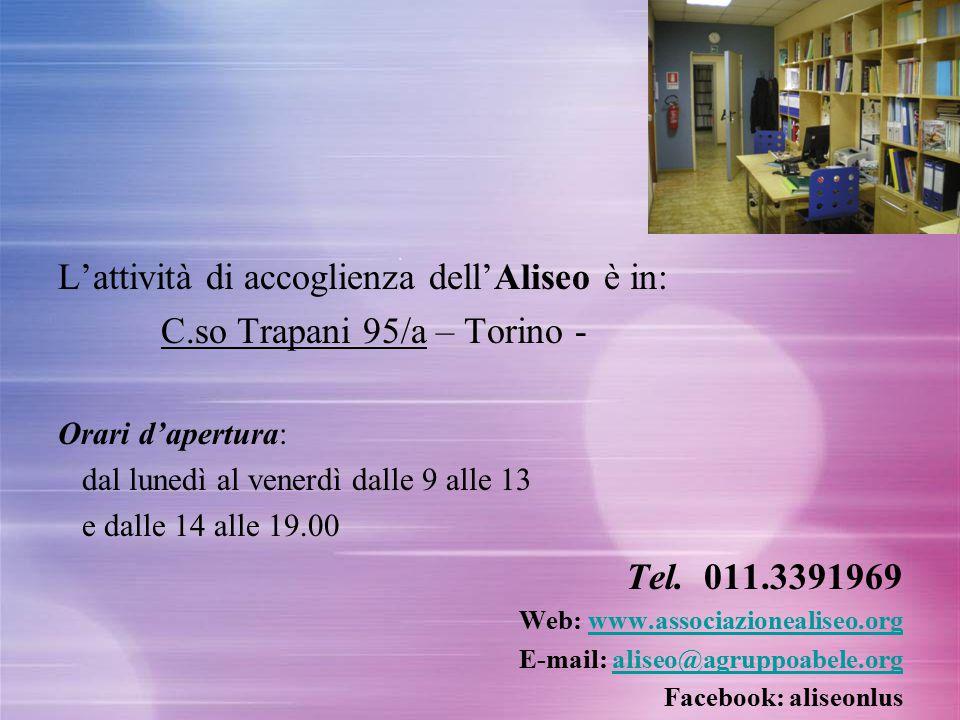 L'attività di accoglienza dell'Aliseo è in: