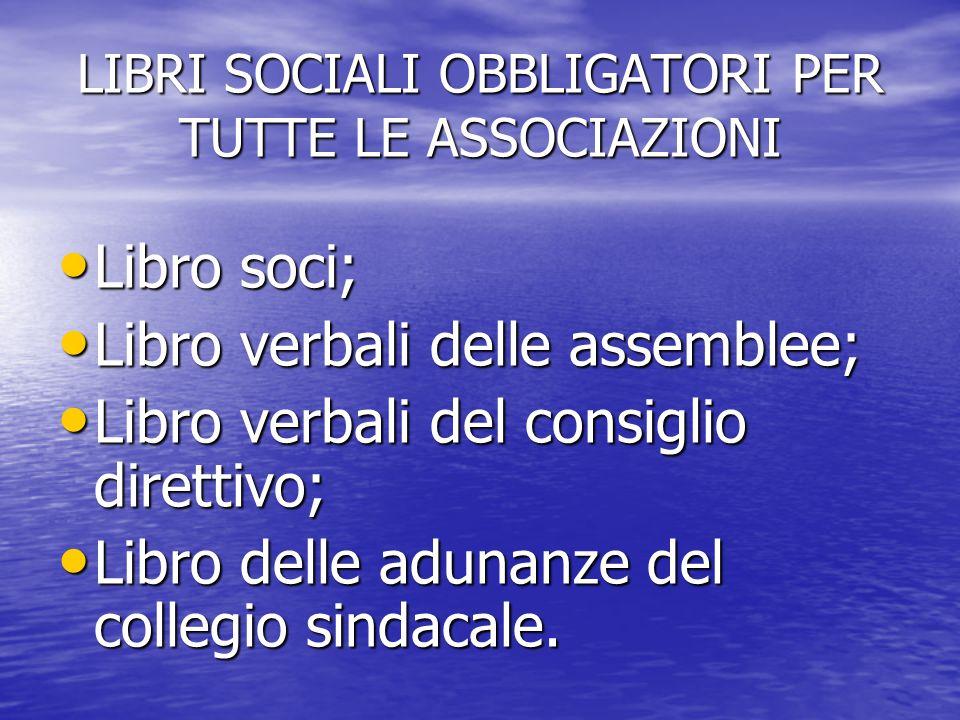 LIBRI SOCIALI OBBLIGATORI PER TUTTE LE ASSOCIAZIONI