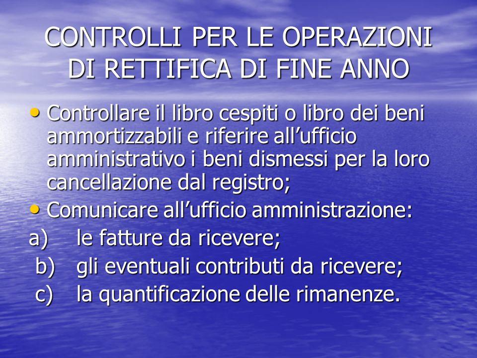 CONTROLLI PER LE OPERAZIONI DI RETTIFICA DI FINE ANNO