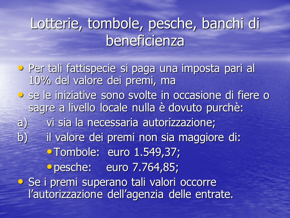 Lotterie, tombole, pesche, banchi di beneficienza