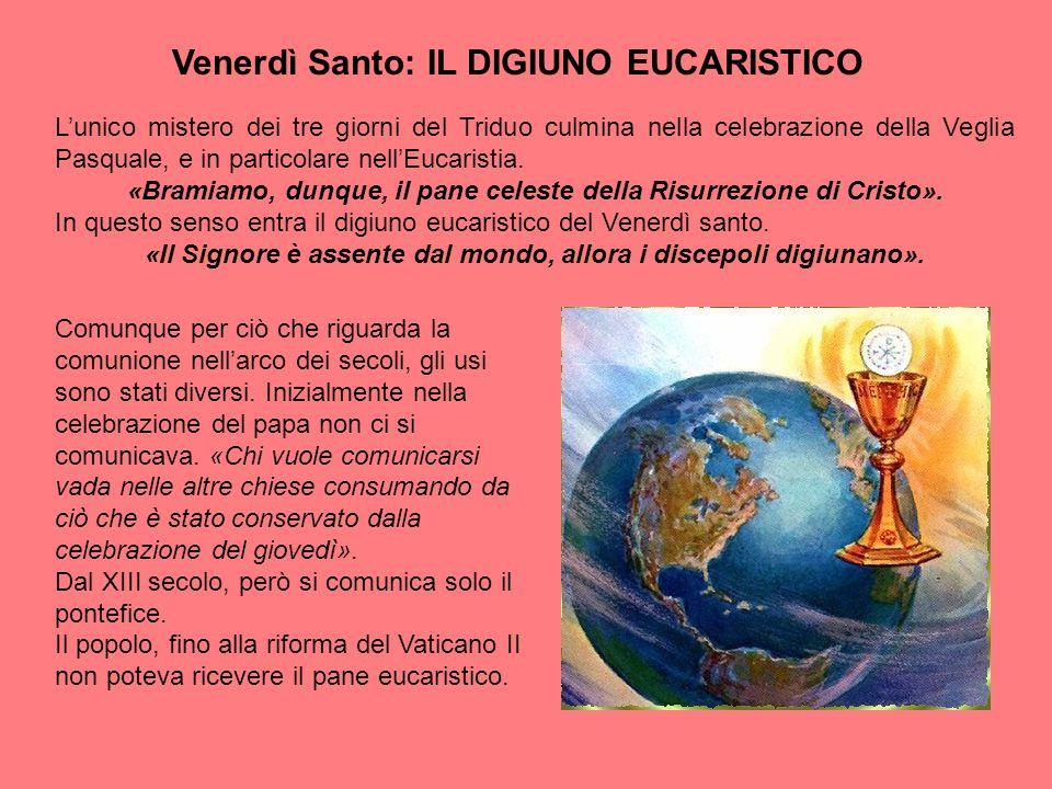 Venerdì Santo: IL DIGIUNO EUCARISTICO