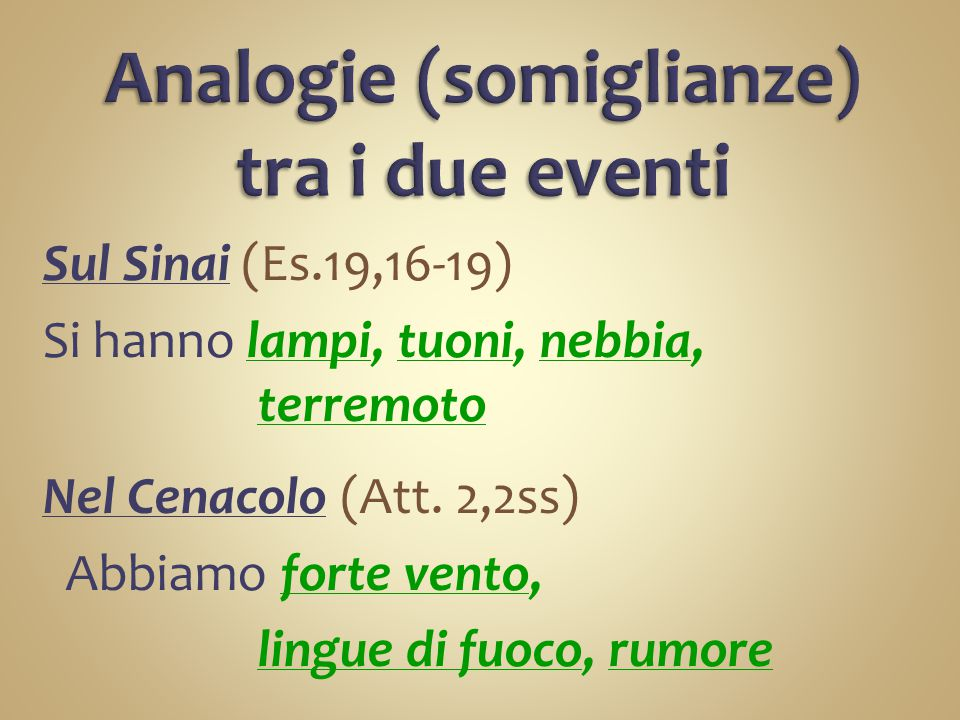 Analogie (somiglianze) tra i due eventi