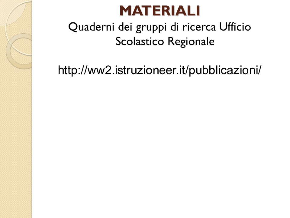 Quaderni dei gruppi di ricerca Ufficio Scolastico Regionale