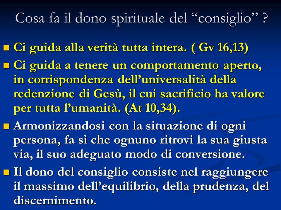 Cosa fa il dono spirituale del consiglio