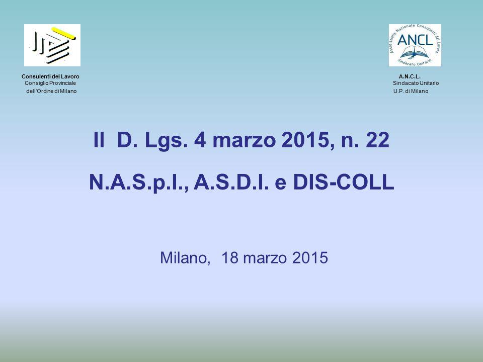 Il D. Lgs. 4 marzo 2015, n. 22 N.A.S.p.I., A.S.D.I. e DIS-COLL