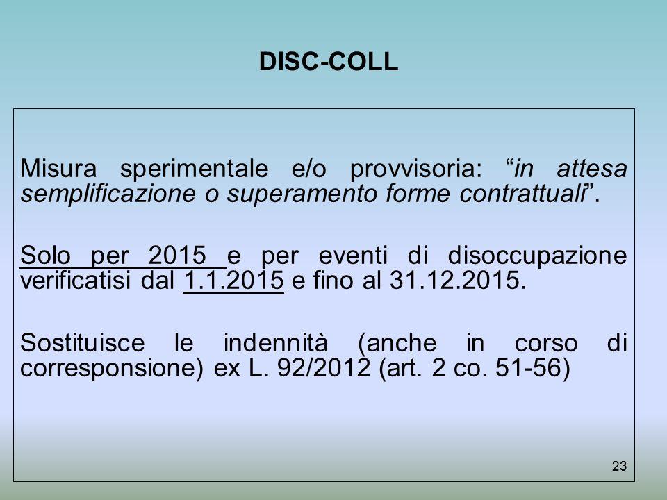 DISC-COLL Misura sperimentale e/o provvisoria: in attesa semplificazione o superamento forme contrattuali .