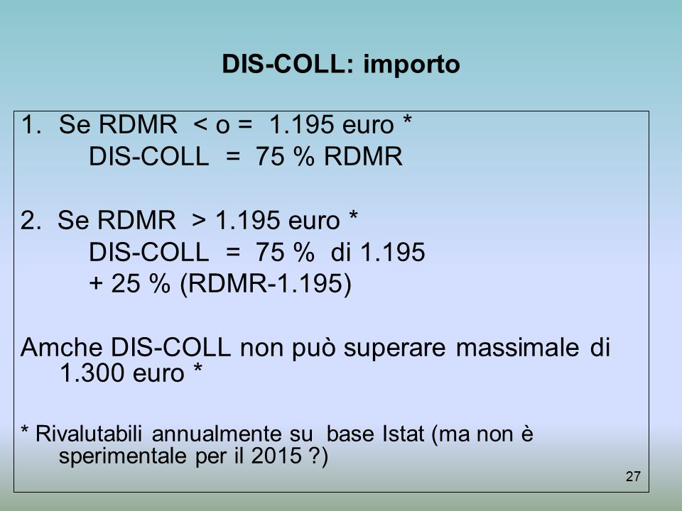 Amche DIS-COLL non può superare massimale di 1.300 euro *