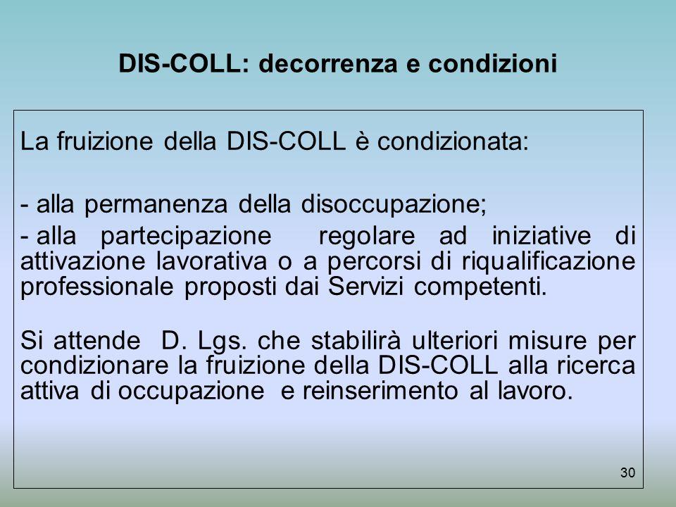 DIS-COLL: decorrenza e condizioni