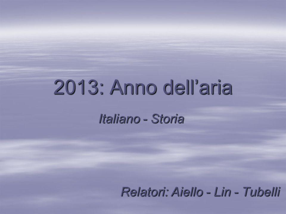 Italiano - Storia Relatori: Aiello - Lin - Tubelli