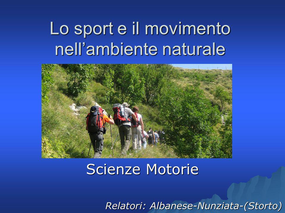 Lo sport e il movimento nell'ambiente naturale