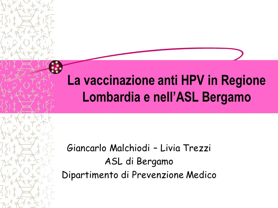 La vaccinazione anti HPV in Regione Lombardia e nell'ASL Bergamo