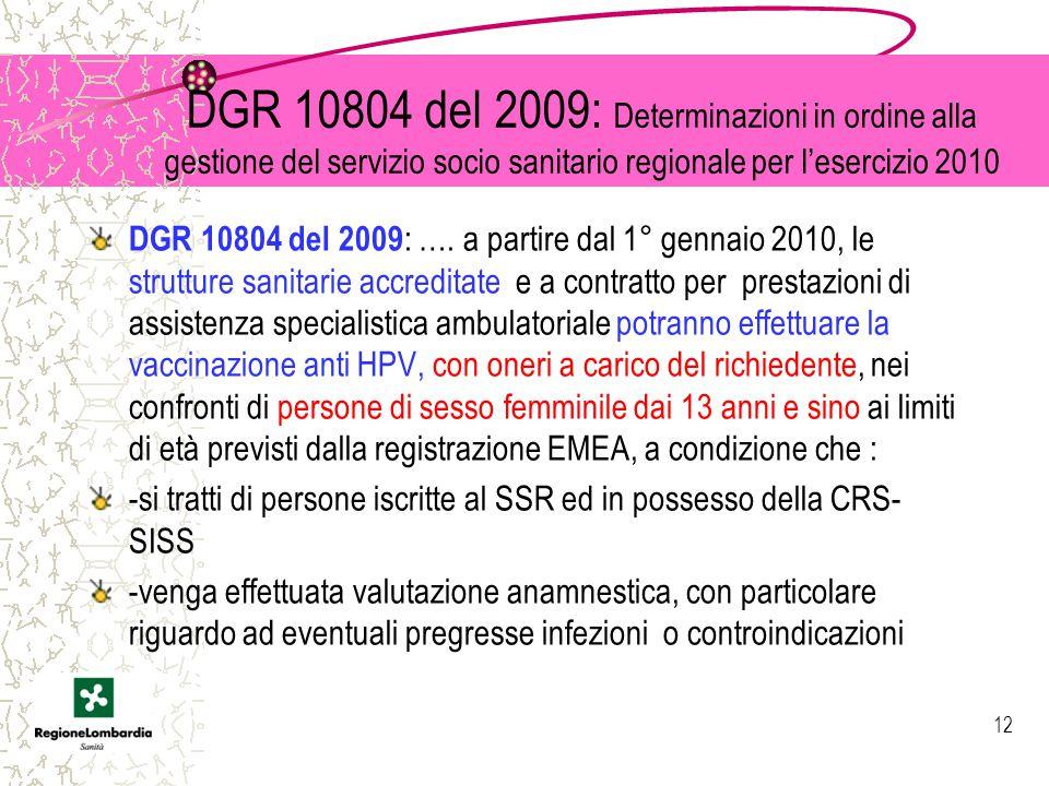 DGR 10804 del 2009: Determinazioni in ordine alla gestione del servizio socio sanitario regionale per l'esercizio 2010