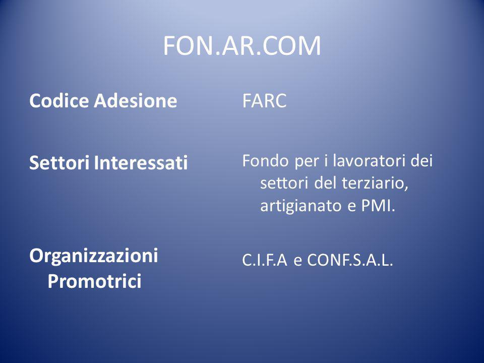 FON.AR.COM Codice Adesione FARC Settori Interessati