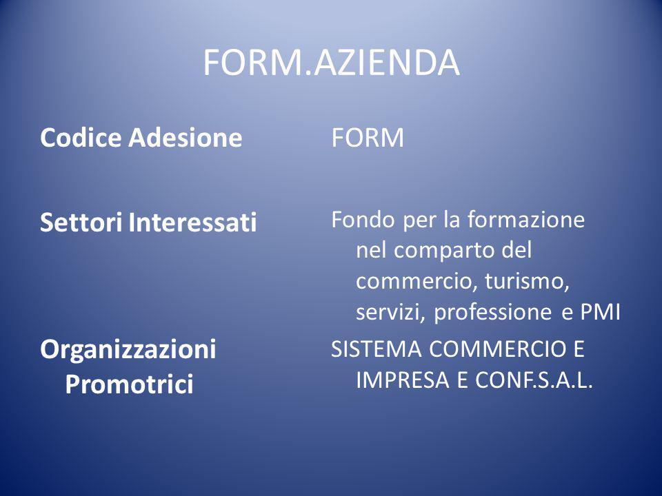 FORM.AZIENDA Codice Adesione FORM Settori Interessati
