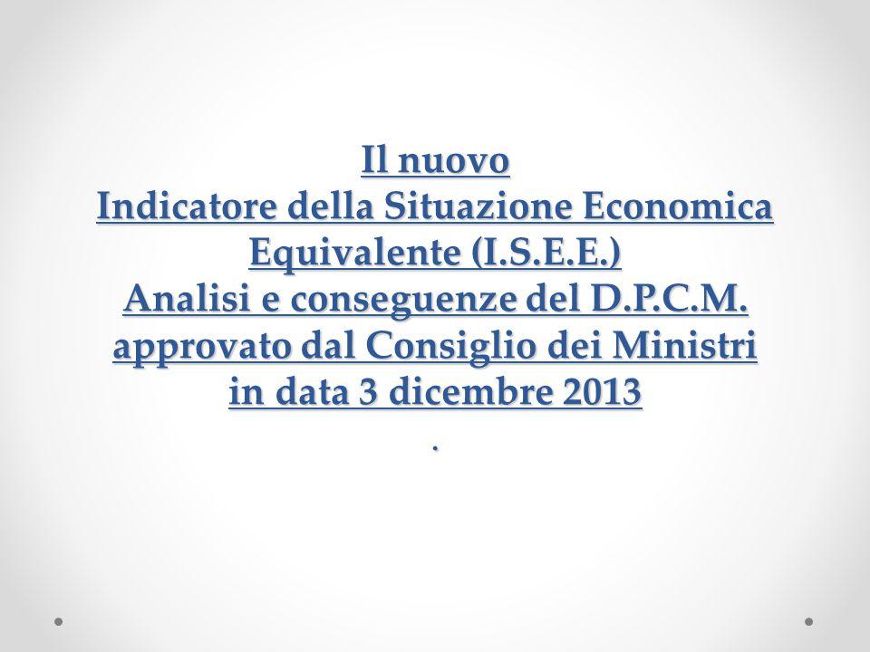 Il nuovo Indicatore della Situazione Economica Equivalente (I. S. E. E