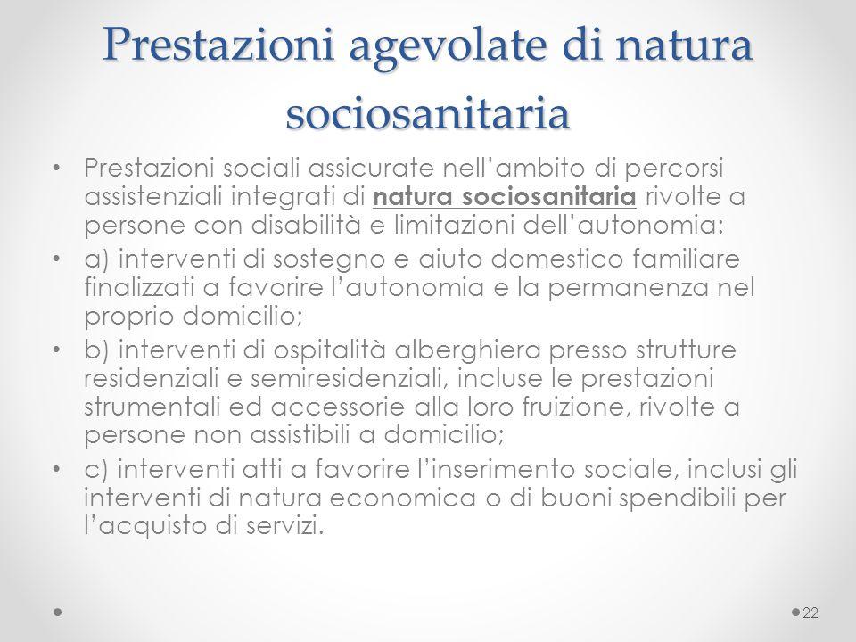 Prestazioni agevolate di natura sociosanitaria