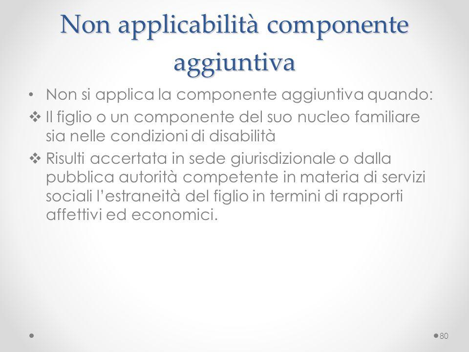 Non applicabilità componente aggiuntiva