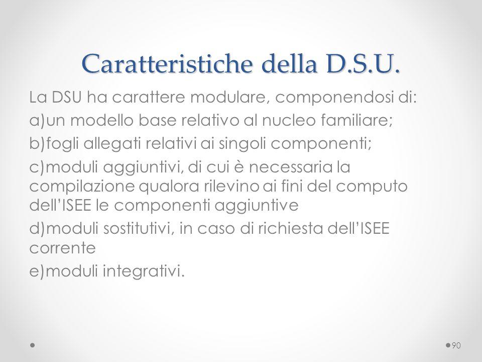 Caratteristiche della D.S.U.