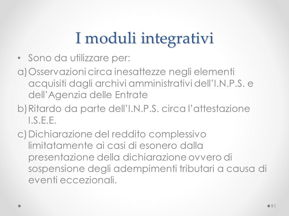 I moduli integrativi Sono da utilizzare per: