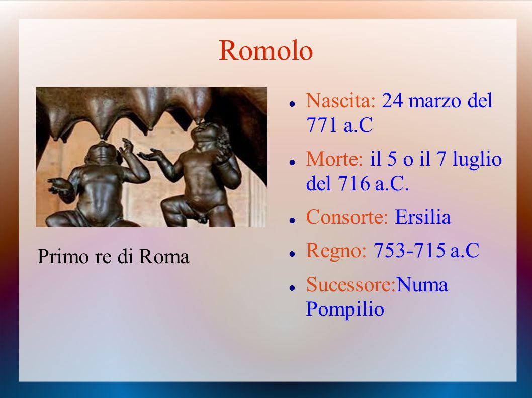 Romolo Nascita: 24 marzo del 771 a.C