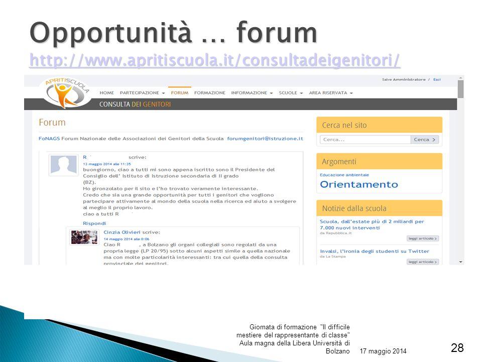 Opportunità … forum http://www.apritiscuola.it/consultadeigenitori/