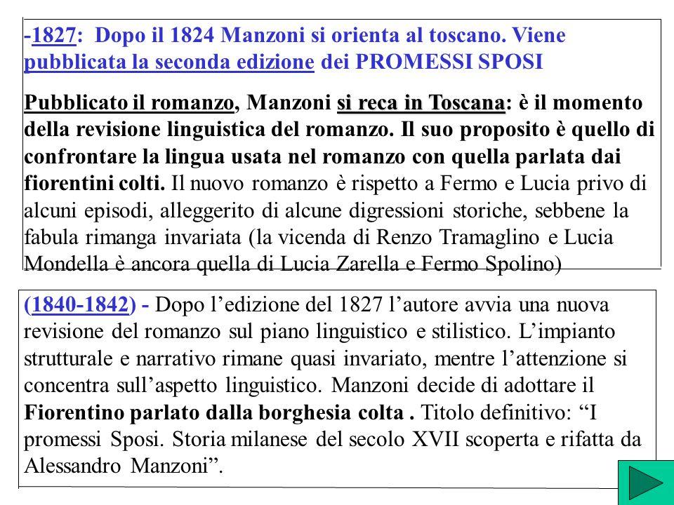 -1827: Dopo il 1824 Manzoni si orienta al toscano