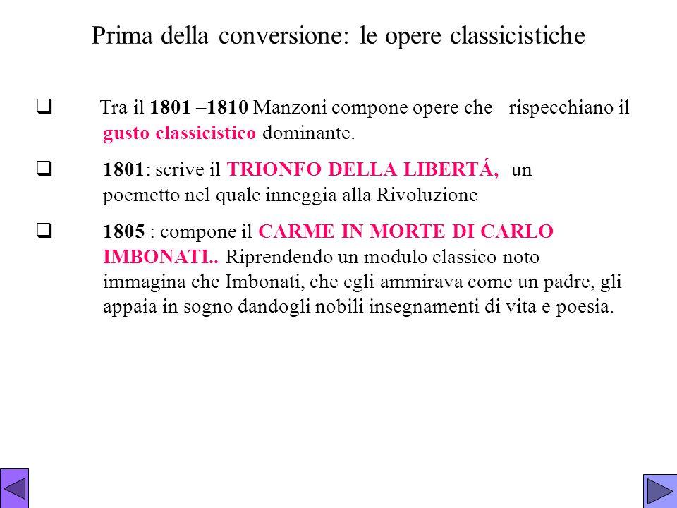 Prima della conversione: le opere classicistiche
