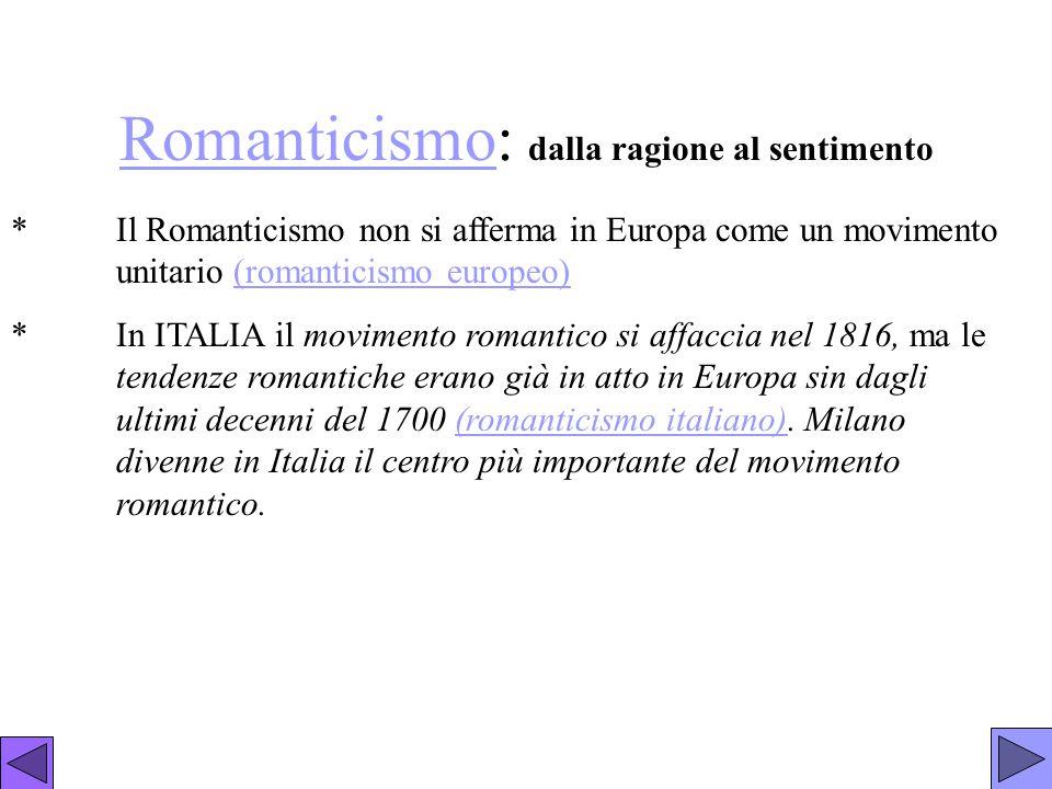 Romanticismo: dalla ragione al sentimento