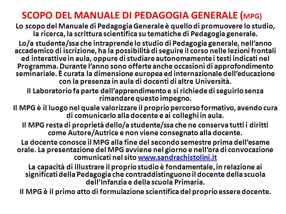 SCOPO DEL MANUALE DI PEDAGOGIA GENERALE (MPG)