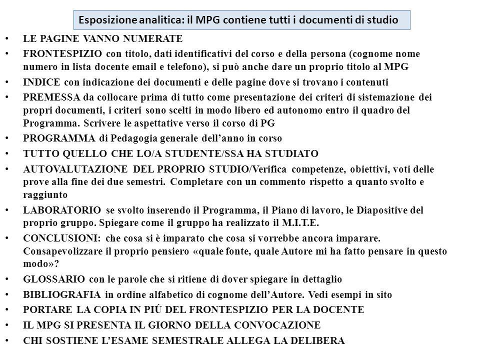 Esposizione analitica: il MPG contiene tutti i documenti di studio