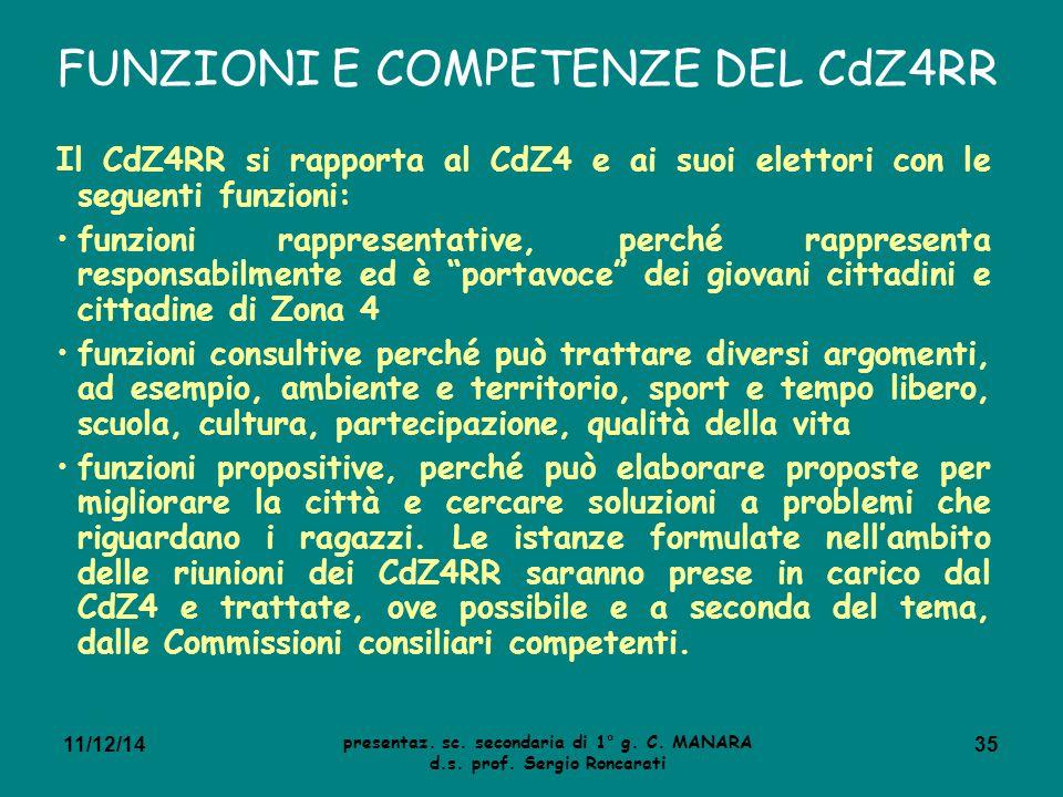 FUNZIONI E COMPETENZE DEL CdZ4RR