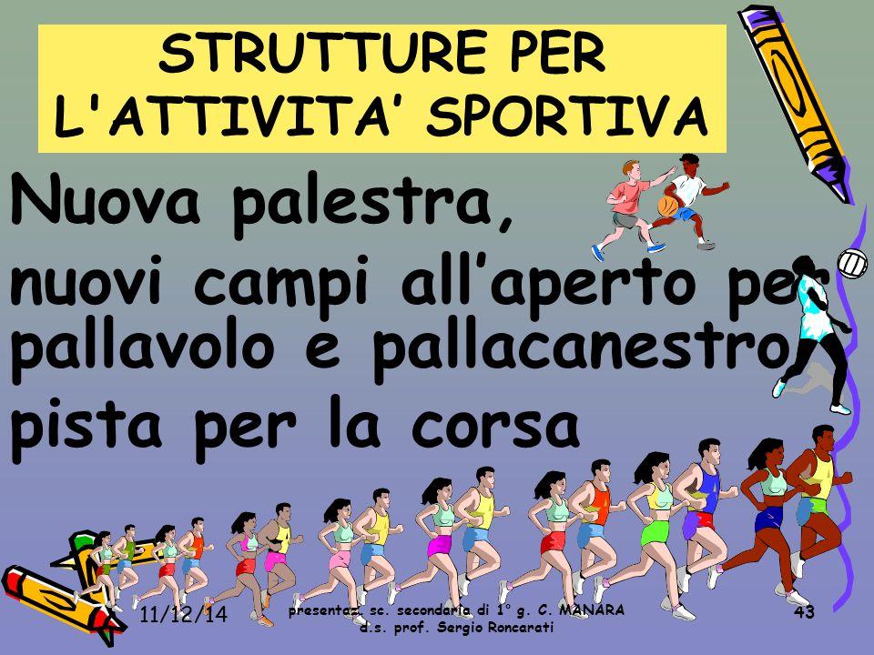 STRUTTURE PER L ATTIVITA' SPORTIVA