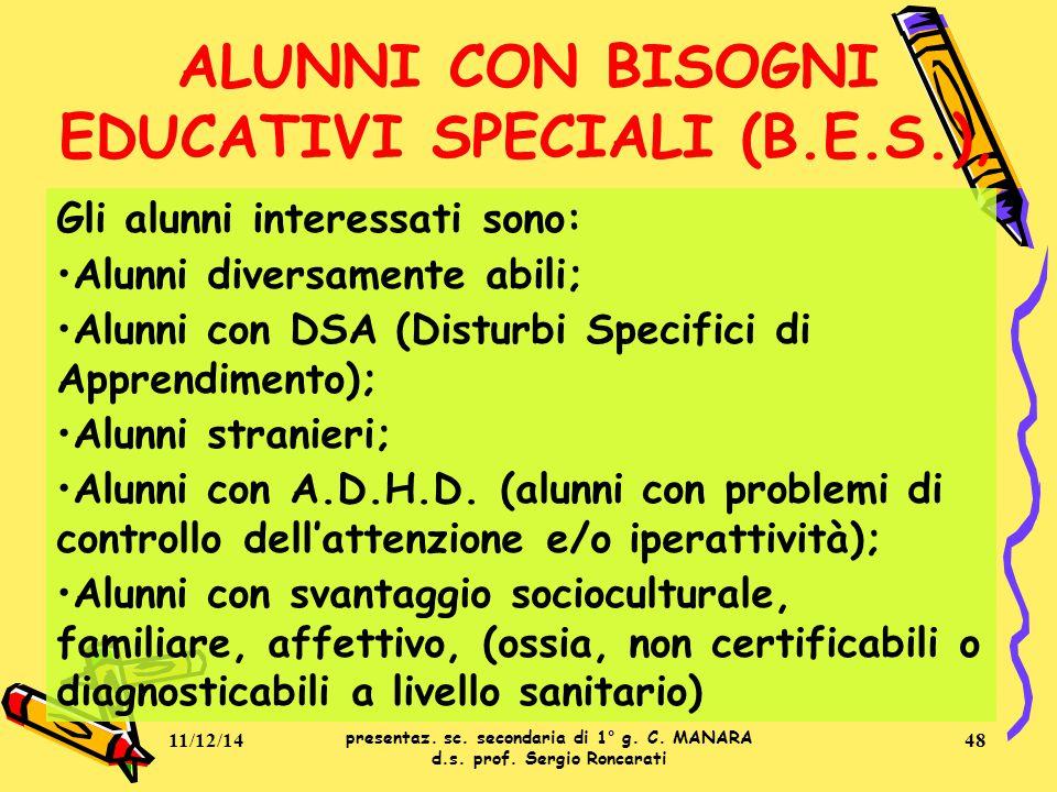 ALUNNI CON BISOGNI EDUCATIVI SPECIALI (B.E.S.),