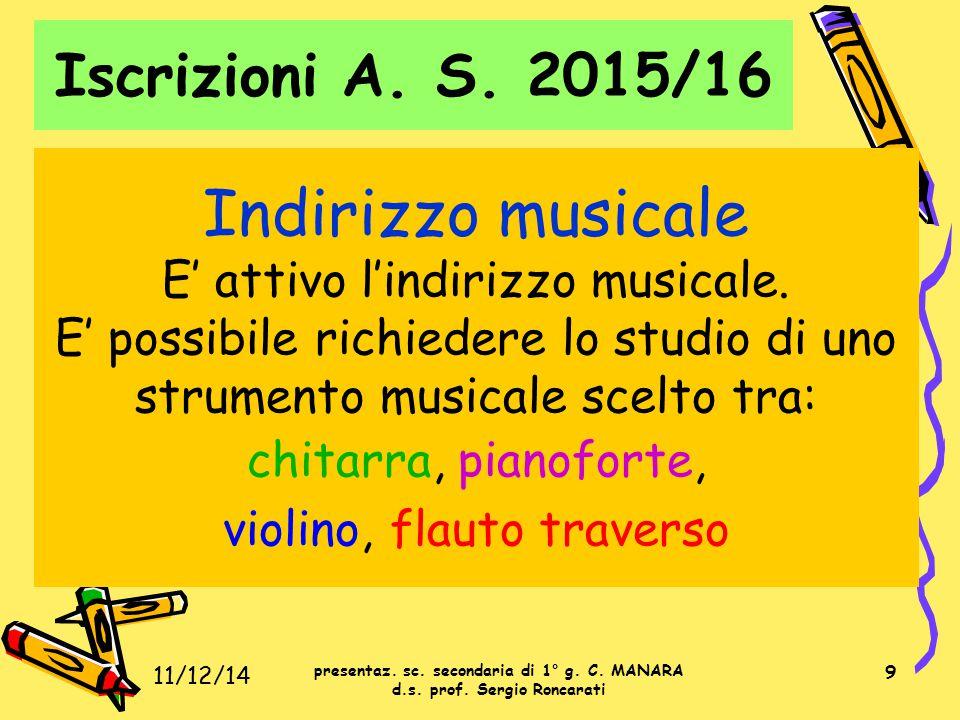 Indirizzo musicale Iscrizioni A. S. 2015/16