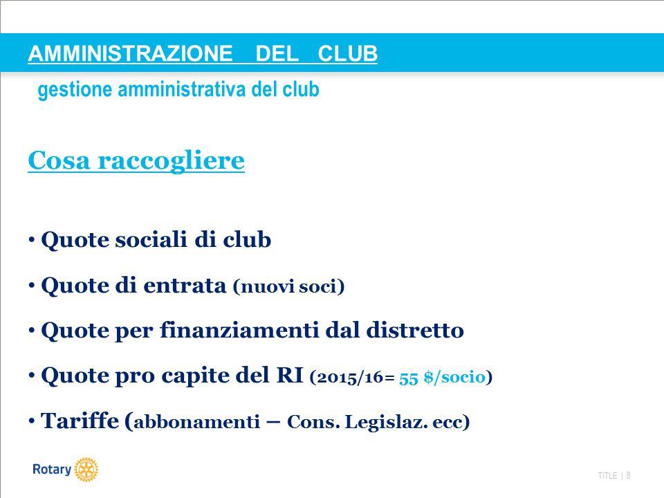 AMMINISTRAZIONE DEL CLUB gestione amministrativa del club