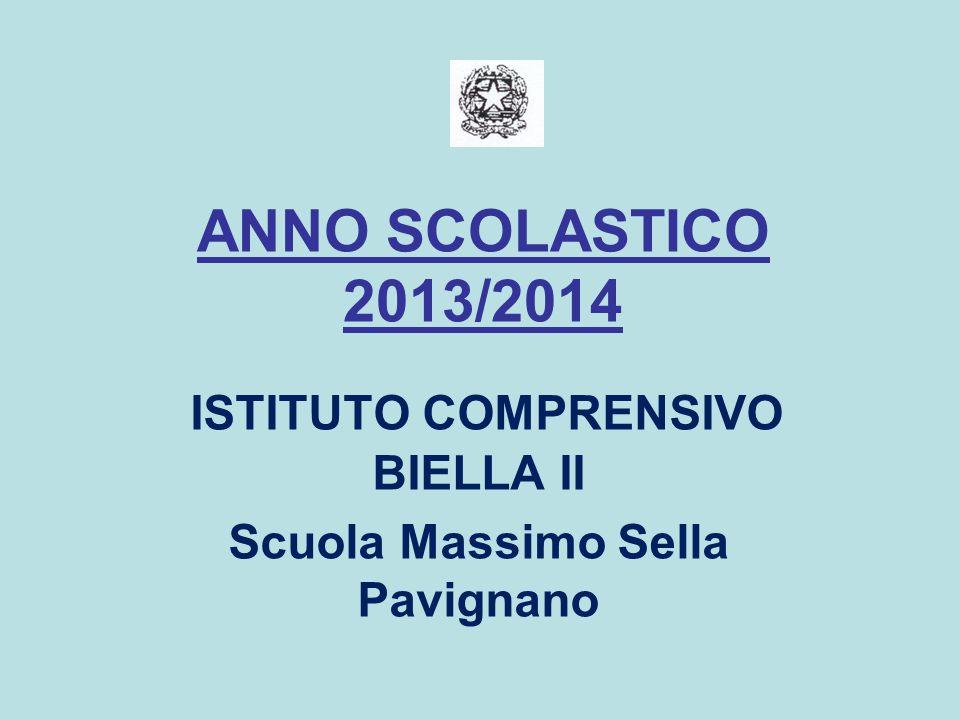 ISTITUTO COMPRENSIVO BIELLA II Scuola Massimo Sella Pavignano