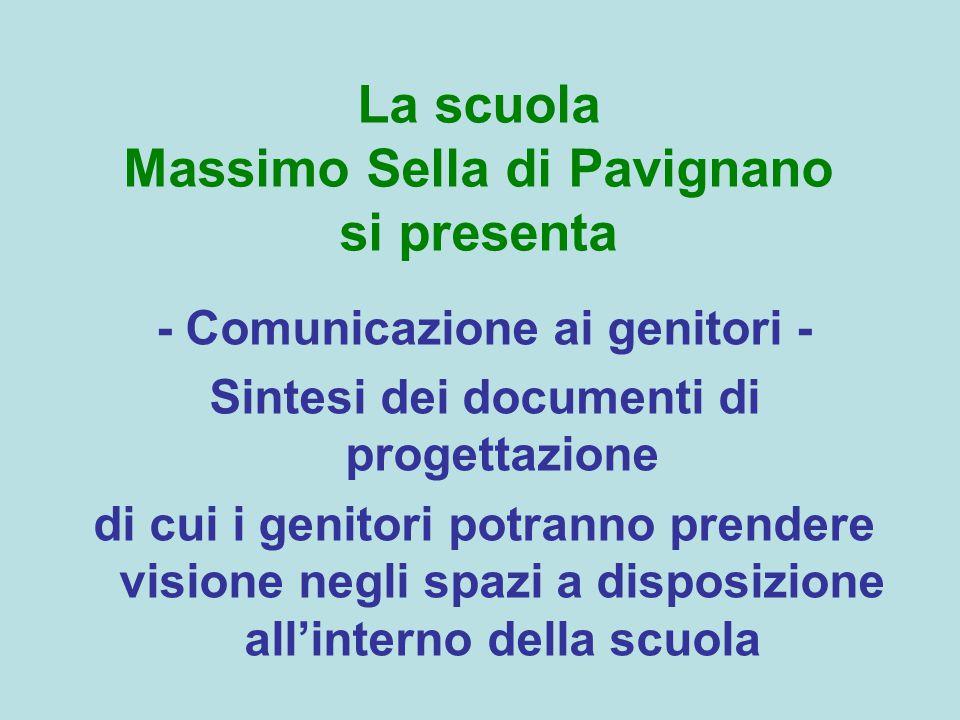 La scuola Massimo Sella di Pavignano si presenta
