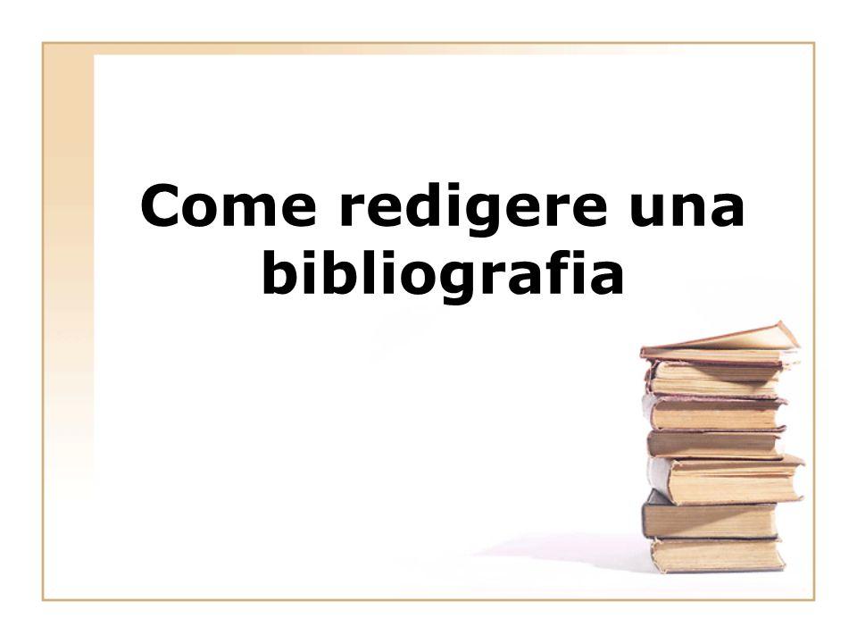 Come redigere una bibliografia