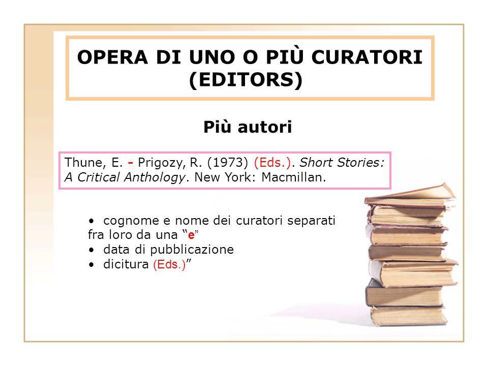 OPERA DI UNO O PIÙ CURATORI (EDITORS)