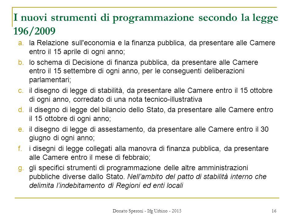 I nuovi strumenti di programmazione secondo la legge 196/2009