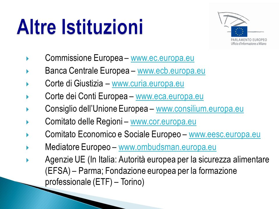 Altre Istituzioni Commissione Europea – www.ec.europa.eu